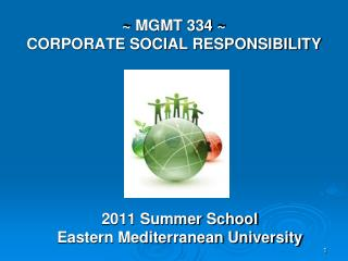 ~ MGMT 334 ~ CORPORATE SOCIAL RESPONSIBILITY