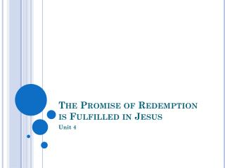The Promise of Redemption is Fulfilled in Jesus