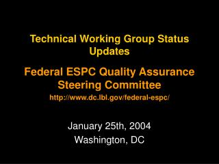 Technical Working Group Status Updates
