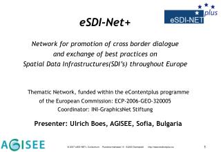 eSDI-Net+ Network for promotion of cross border dialogue and exchange of best practices on