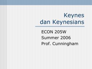 Keynes  dan  Keynesians