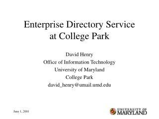 Enterprise Directory Service at College Park