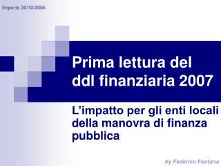 Prima lettura del ddl finanziaria 2007
