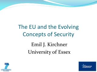 The EU and the Evolving  Concepts of Security