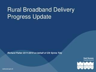 Rural Broadband Delivery Progress Update