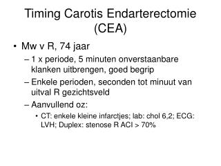 Timing Carotis Endarterectomie (CEA)