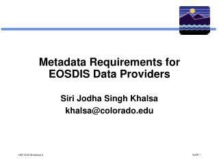 Metadata Requirements for EOSDIS Data Providers