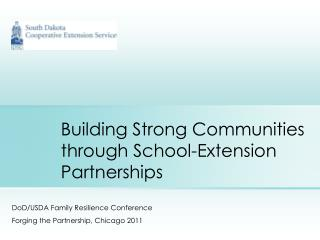 Building Strong Communities through School-Extension Partnerships