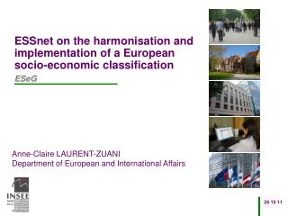 ESSnet on the harmonisation and implementation of a European socio-economic classification