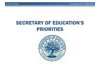 Secretary of education's priorities