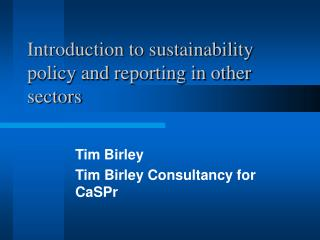 Introduction to sustainability policy and reporting in other sectors