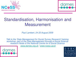 Standardisation, Harmonisation and Measurement