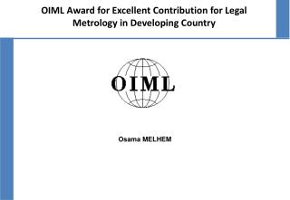 OIML Award for Excellent Contribution for Legal Metrology in Developing Country