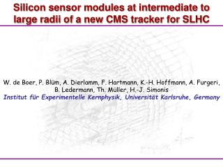 Silicon sensor modules at intermediate to large radii of a new CMS tracker for SLHC