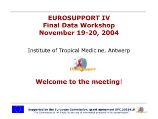 Supported by the European Commission, grant agreement SPC.2002418