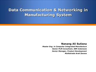 Data Communication & Networking in Manufacturing System