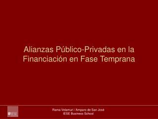 Alianzas Público-Privadas en la Financiación en Fase Temprana