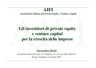 Gli investitori di private equity  e venture capital  per la crescita delle imprese