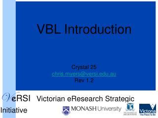 VBL Introduction