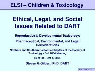 Ethical, Legal, and Social Issues Related to DART