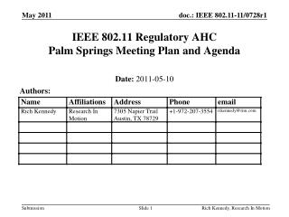 IEEE 802.11 Regulatory AHC Palm Springs Meeting Plan and Agenda