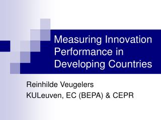 Measuring Innovation Performance in Developing Countries
