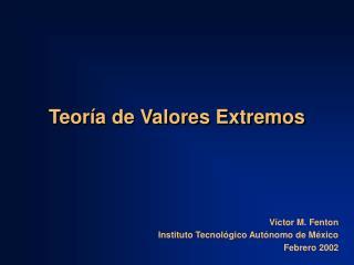 Teoría de Valores Extremos