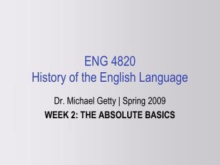 ENG 4820 History of the English Language
