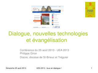 Dialogue, nouvelles technologies et évangélisation