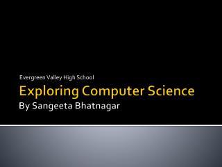 Exploring Computer Science By Sangeeta Bhatnagar