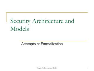 Security Architecture and Models