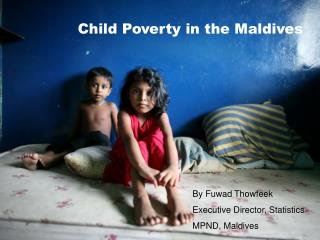 Child Poverty in the Maldives