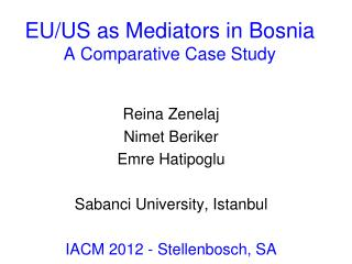 EU/US as Mediators in Bosnia A Comparative Case Study