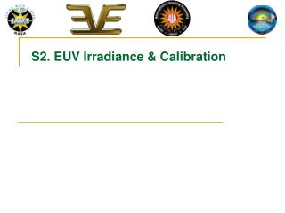 S2. EUV Irradiance & Calibration