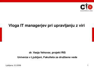 Vloga IT managerjev pri upravljanju z viri