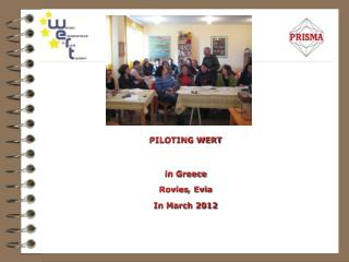PILOTING  WERT in Greece Rovies ,  Evia In  March 2012