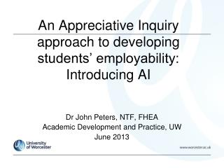 An Appreciative Inquiry approach to developing students' employability: Introducing AI