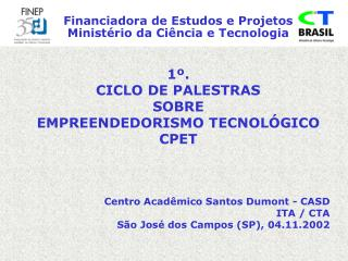 Financiadora de Estudos e Projetos Ministério da Ciência e Tecnologia