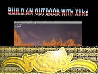 BUILD AN OUTDOOR WITH XIIIed
