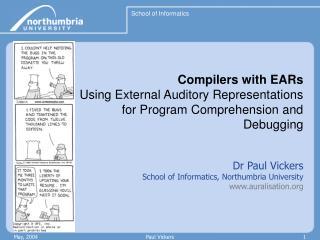 Dr Paul Vickers School of Informatics, Northumbria University  auralisation