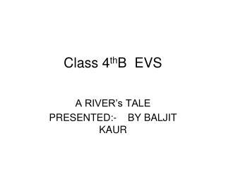 Class 4 th B  EVS