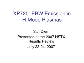 XP720: EBW Emission in          H-Mode Plasmas
