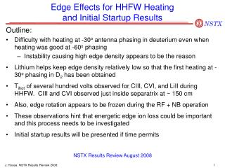 Edge Effects for HHFW Heating and Initial Startup Results