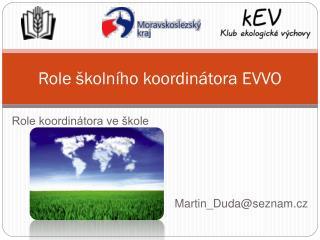 Role školního koordinátora EVVO