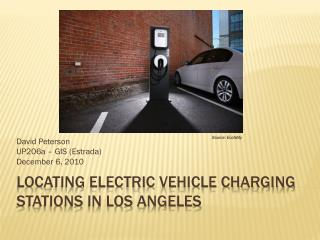 Locating Electric vehicle charging stations in Los  angeles
