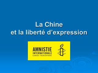 La Chine et la liberté d'expression