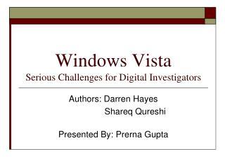 Windows Vista Serious Challenges for Digital Investigators