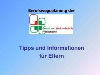 Tipps und Informationen  für Eltern