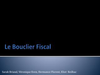 Le  Bouclier  Fiscal