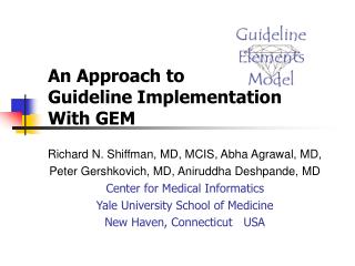 An Approach to Guideline Implementation With GEM